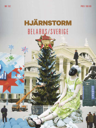 Hjärnstorm #132: Belarus